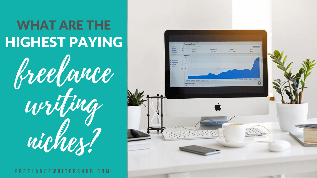What Are the Highest Paying Freelance Writing Niches?