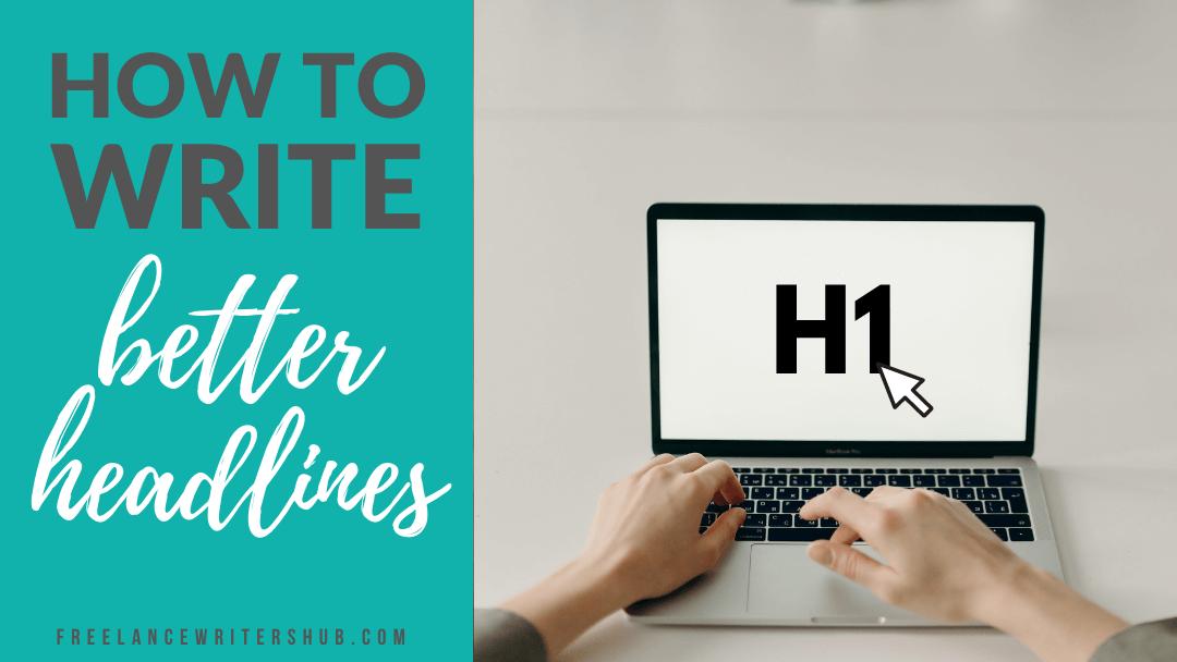 how to write good headlines copywriting